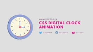 CSS Digital Clock Animation | CSS Clock