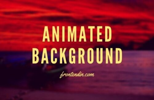 35+ CSS Animated Backgrounds Effects