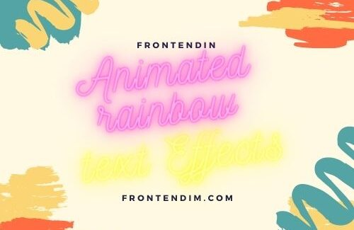 10+ Animated rainbow text Effects
