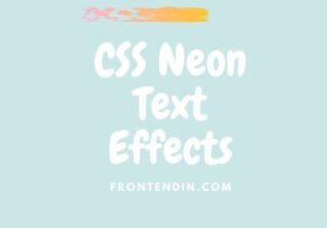 Read more about the article 20+ CSS Neon Text Effects