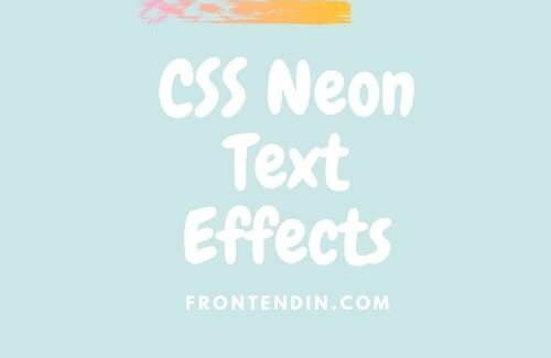 20+ CSS Neon Text Effects