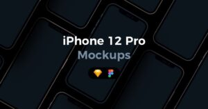 iPhone 12 Pro – Mockups for Sketch & Figma