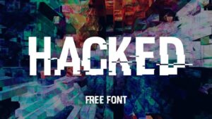 Read more about the article Free Hacked Font