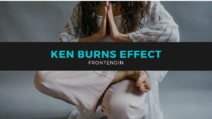 Read more about the article Check Out 10+Ken Burns Effect for Your Websites