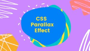 Read more about the article CSS Parallax Effect Example – Frontendin